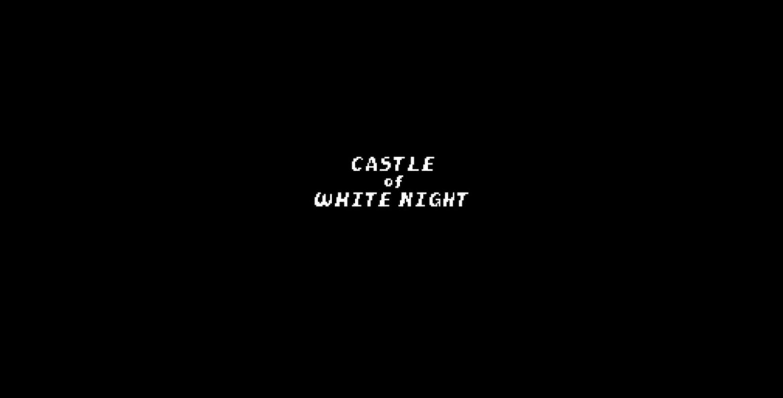 Castle of White Night