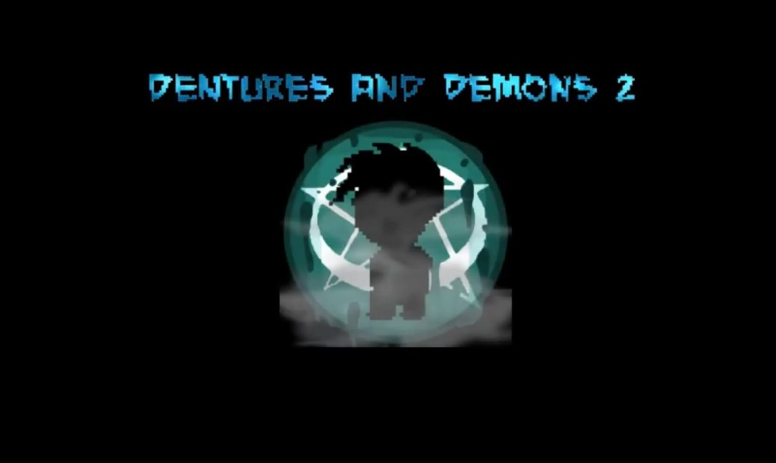 Dentures and Demons 2