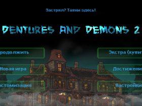 Прохождение игры Dentures and Demons 2